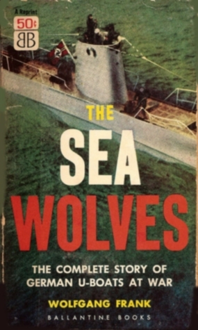 The Sea Wolves Wolfgang Frank
