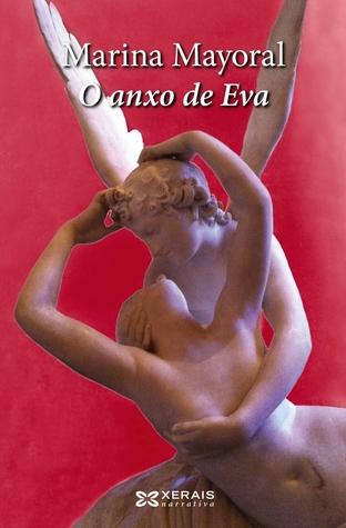 O anxo de Eva Marina Mayoral