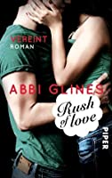 Rush of Love - Vereint (Too Far #3)