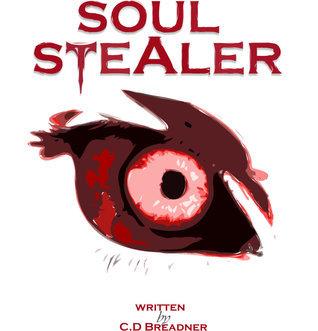 Soul Stealer (Sin Eater, #2) C.D. Breadner