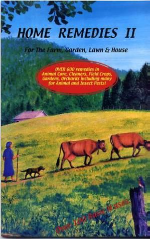 Home Remedies II: For the Farm, Garden, Lawn & House Abana Books Ltd.