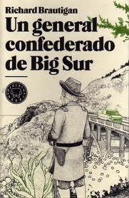 Un general confederado de Big Sur Richard Brautigan