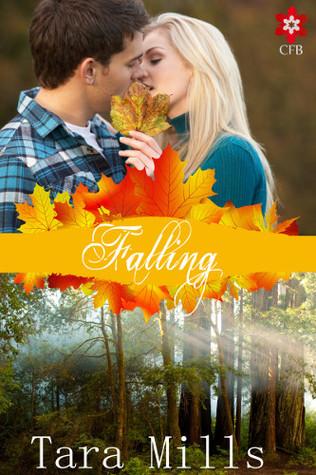 Falling  by  Tara Mills