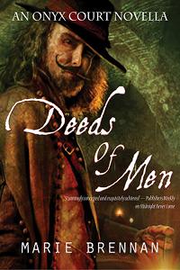 Deeds of Men (Onyx Court, #1.5)  by  Marie Brennan