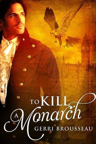 To Kill a Monarch Gerri Brousseau