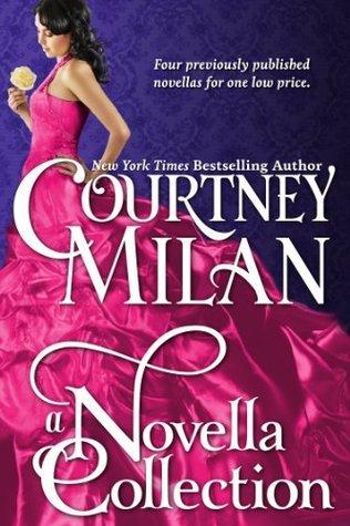 A Novella Collection Courtney Milan