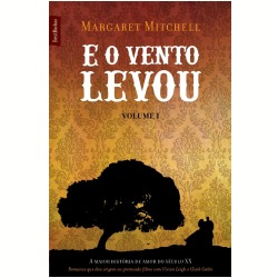 E o Vento Levou, Volume 1 Margaret Mitchell