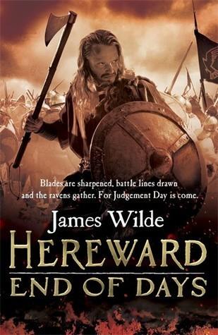 Hereward: End of Days (Hereward, #3)  by  James Wilde