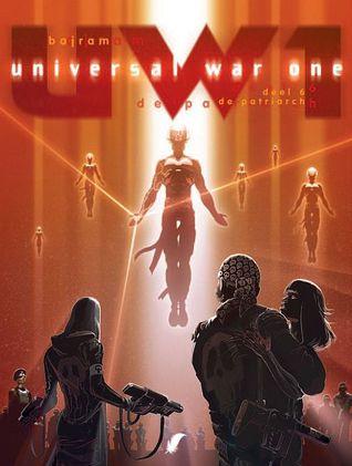 De patriarch (Universal War One, #6)  by  Denis Bajram