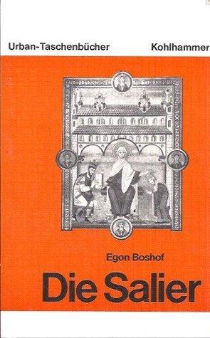 Die Salier  by  Egon Boshof
