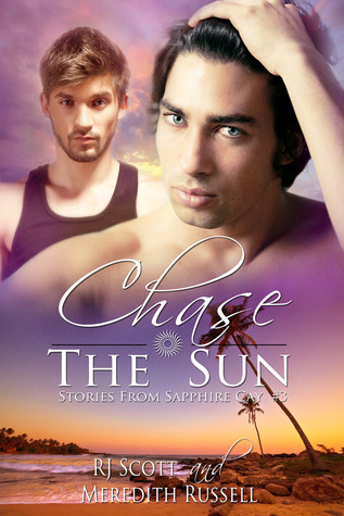 Chase The Sun (Stories from Sapphire Cay, #3) Meredith Russell