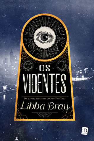 Os Videntes (The Diviners, #1)  by  Libba Bray