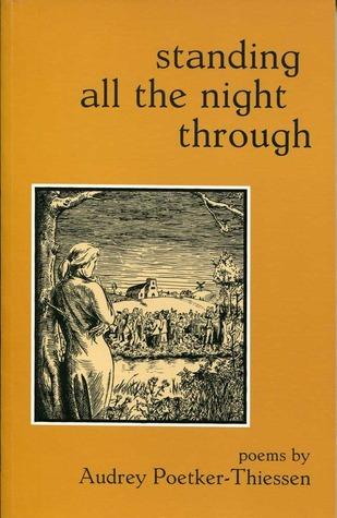 Standing All the Night Audrey Poetker-Thiessen