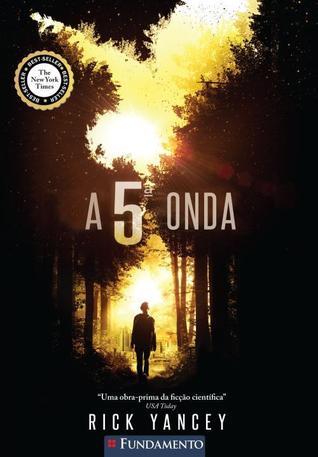 A 5ª Onda (A 5ª Onda, #1)  by  Rick Yancey
