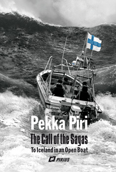 The Call of the Sagas: To Iceland in an Open Boat  by  Pekka Piri