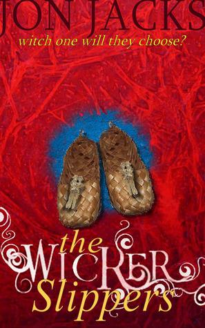The Wicker Slippers  by  Jon Jacks