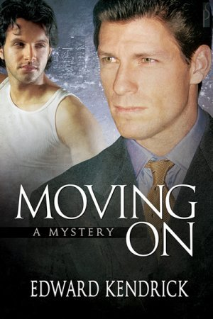 Moving On: A Mystery  by  Edward Kendrick