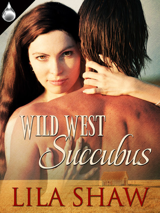 Wild West Succubus Lila Shaw