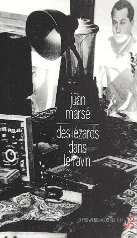 Des lézards dans le ravin  by  Juan Marsé