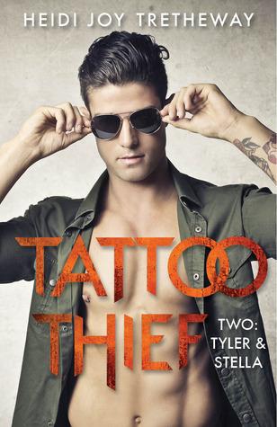 Tyler & Stella (Tattoo Thief, #2)  by  Heidi Joy Tretheway