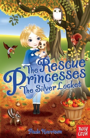 The Silver Locket  (The Rescue Princesses, #9)  by  Paula Harrison