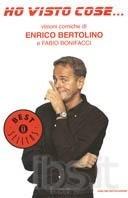 Ho visto cose... visioni comiche Enrico Bertolino
