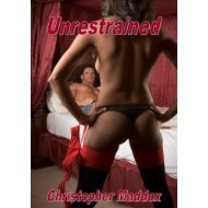 Urestrained Christopher Maddox