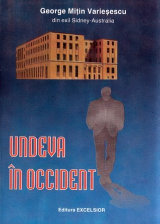Undeva in Occident  by  George Mitin Variesescu