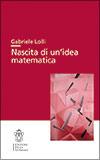 Nascita di unidea matematica  by  Gabriele Lolli