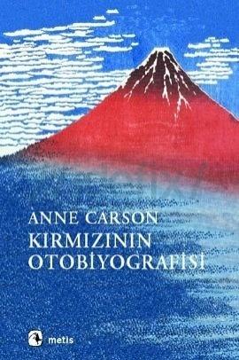 Kırmızının Otobiyografisi  by  Anne Carson