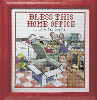 Bless This Home Office...with Tax Credits Brian Basset