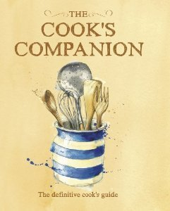 The Cooks Companion : The Definitive Cooks Guide  by  Lorraine Turner