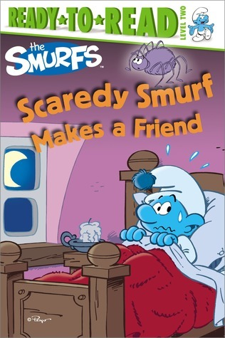 Scaredy Smurf Makes a Friend  by  Peyo