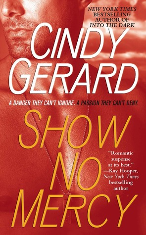 Show No Mercy Cindy Gerard