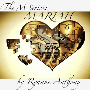 MARIAH (The M Series, #2)  by  Ryanne Anthony