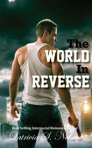 The World in Reverse Latrivia S. Nelson