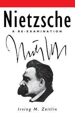 Nietzsche  by  Irving M. Zeitlin