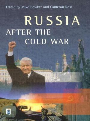 Russia After The Cold War Mike Bowker