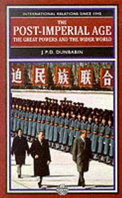 The Cold War: The Great Powers and Their Allies J.P.D. Dunbabin