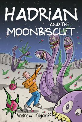 Hadrian and the Moonbiscuit  by  Andrew Kilgariff