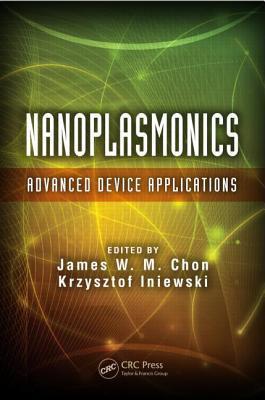 Nanoplasmonics: Advanced Device Applications James W M Chon