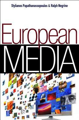 European Media: Structures, Policies and Identity Stylianos Papathanassopoulos