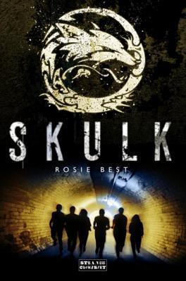 Skulk (Skulk, #1)  by  Rosie Best
