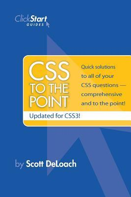 CSS to the Point Scott DeLoach