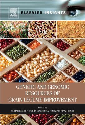 Genetic and Genomic Resources of Grain Legume Improvement  by  Mohar Singh