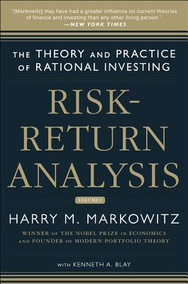 Risk-Return Analysis: The Theory and Practice of Rational Investing (Volume One) Harry Markowitz