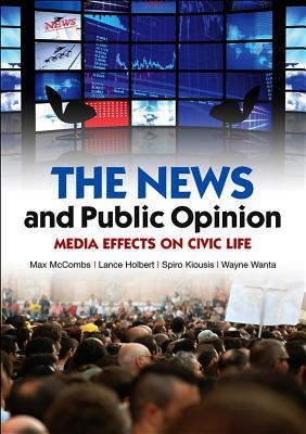 Setting the Agenda: Mass Media and Public Opinion  by  Maxwell McCombs