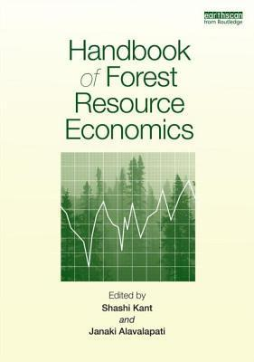 Handbook of Forest Resource Economics Shashi Kant