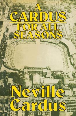 A Cardus for All Seasons  by  Neville Cardus