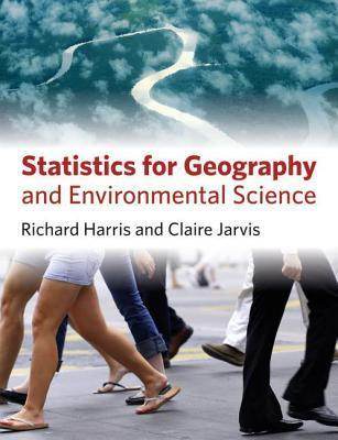 Statistics for Geography and Environmental Science  by  Richard  Harris